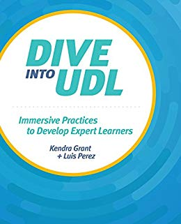 Cover Image: Book Review: Dive Into UDL - Immersive Practices to Develop Expert Learners